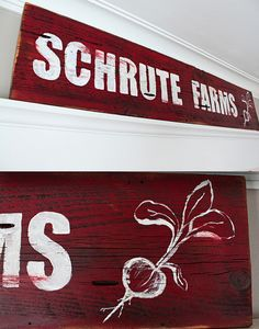 LOVE! Oh, Dwight! hand painted shrute farms sign!  ...name the tv show. :)      http://www.inspiredbycharm.com/2011/01/schrute-farms.html