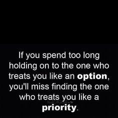 So true. Glad I let Mr. Option go for Mr. Priority!