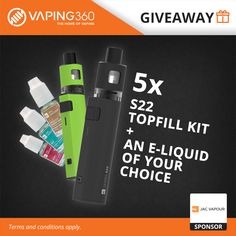 5 x S22 Topfill Kit and an E-Liquid of your choice JAC Vapour Giveaway