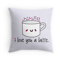 I love you a latte! love, puns, punny, cute, coffee, latte, funny, funny food, espresso, mug, cup of coffee, tea, nerd, geek, sweet, hearts, kawaii, marriage, couple, anniversary, valentines day, For sale as T-Shirts, Stickers, iPhone Cases, Samsung Galaxy Cases, Throw Pillows, Tote Bags, Photographic Prints, Art Prints, Framed Prints, Canvas Prints, Metal Prints, Greeting Cards, Kids Clothes, and iPad Cases