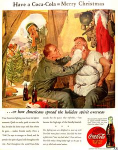 1943 / Coca Cola, the classic Coca Cola Santa and the American spirit overseas during wartime. Coca Cola Life, Coca Cola Santa, Coca Cola Christmas, Coca Cola Ad, Christmas Ad, Pepsi, Vintage Christmas, Xmas, Christmas Artwork