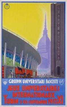 Jeux universitaires Internationaux Turin 1933 - Gruppi universitari fascisti #vintage #poster manifesto #torino www.posterimage.it