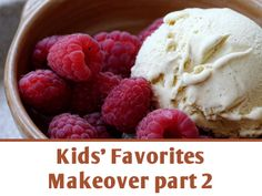 Kids' Favorites Makeover - Healthy changes to your kids (and your!) favorite foods part 2: hot dog, pizza, and ice cream | FasttoFresh.com