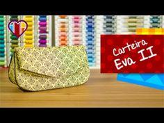 Bolsa carteira em tecidos Eva II - Maria Adna Ateliê - Cursos e aulas de bolsas/carteiras em tecidos - YouTube