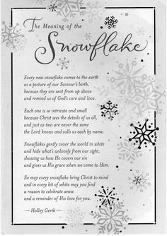 Snowflake Poem I've always LOVED Snowflakes. Christmas Quotes, A Christmas Story, Winter Christmas, All Things Christmas, Christmas Readings, Family Christmas, Christmas Short Stories, Christmas Plays, Christmas Lyrics