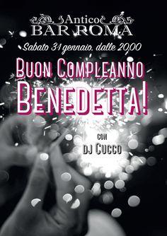 Buon #compleanno Benedetta! Per farti la festa ci sarà la musica di dj Cucco per una sabato sera di puro divertimento e sapori al Bar Roma!