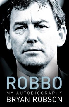 """Read """"Robbo - My Autobiography An extraordinary career"""" by Bryan Robson available from Rakuten Kobo. Bryan Robson is widely remembered as a fearless and inspirational player and captain, both for club and country, whose p. Vinnie Jones, Bryan Robson, Ian Wright, Nowhere Man, England National Team, Jamie Vardy, Andrea Pirlo, Wayne Rooney, England Football"""