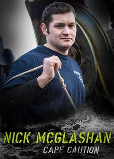 Nick McGlashan, deckhand: Deadliest Catch, Discovery Channel