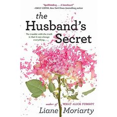 At the heart of The Husband's Secret is a letter that's not meant to be read  My darling Cecilia, if you're reading this, then I've died....
