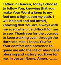 How To Pray Psalms 23-4  https://www.pinterest.com/janiceorsmith/spiritual-warfarecurses-and-spirits/