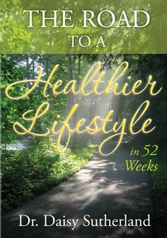 The Road to a Healthier Lifestyle in 52 Weeks - Journal...A journal for you and only you...you write out your goals each day and the achievements at the end of the day...this system works...try it..