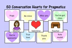 Speech Therapy Ideas: Conversation Hearts for Pragmatics. Pinned by SOS Inc. Resources. Follow all our boards at pinterest.com/sostherapy/ for therapy resources.