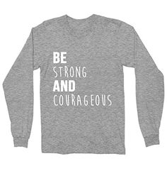 Be Strong And Courageous Long Sleeve Shirt - Christian Sh... https://www.amazon.com/dp/B01N3SPK5G/ref=cm_sw_r_pi_dp_x_RJdjybPPV0WQB