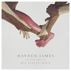 Hayden James - Something About You (Remixes EP)