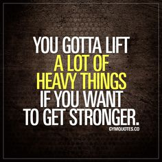 You gotta lift a lot of heavy things if you want to get stronger. #liftheavythings