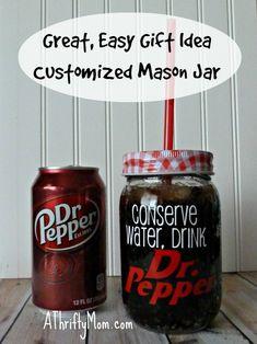 Customized mason jar Such a cool idea! Conserve water! Cute