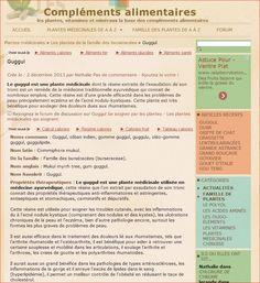 http://www.complements-alimentaires.co/guggul/  Le guggul est une plante médicinale dont la résine extraite de l'exsudation de son tronc est un remède de la médecine traditionnelle ayurvédique qui connait de nombreux emplois...