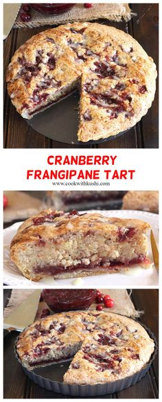 Cranberry Frangipane Tart is a classic and irresistibly delicious fancy dessert one must have at their dinner table this Thanksgiving or Christmas. The edges of this tart are crispy with fresh homemade short crust pastry and is filled with melt in mouth filling #cranberries #cranberrydessert #cranberrypie #cranberrycake #christmasdessert #thanksgivingdessert #frangipane #marxipan #shortcrust #pastrydough #piedough #cranberryjam #quiche #fruittart #appletart #orangedesserts #holidaybaking Tart Recipes, Baking Recipes, Dessert Recipes, Thanksgiving Desserts, Christmas Desserts, Cranberry Recipes, Holiday Recipes, Delicious Recipes, Yummy Food