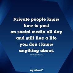 Social Media Privacy, Social Media Humor, Social Media Break, Social Media Detox, Quotes About Social Media, Bill Gates, Bob Marley, Private Life Quotes, Privacy Quotes