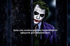 Joker Sözleri Tumblr Quotes, Funny Quotes, Love Quotes, Film Quotes, Joker Tumblr, Motivation Sentences, Best Movie Lines, Joker And Harley, Thug Life