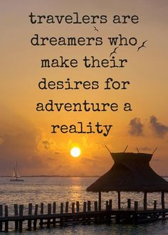 #travelers #dreams #adventure #reality @travelquotes