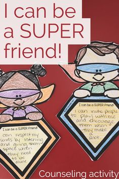 """This elementary school counseling classroom guidance lesson introduces qualities of a good friend. Use the """"SUPER"""" acrostic to describe good friendship qualities! Students have the opportunity to write about and share a time when they were SUPER friends or ideas for time they can be great friends in the future! This activity is great for classroom guidance lessons or small group counseling activities."""