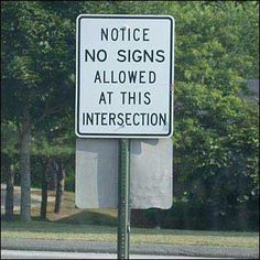 Pointless Signs and whatnot...