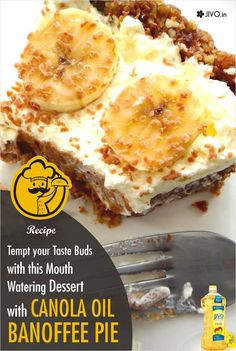 #CookingInCanola Tempt your Taste Buds with this Mouth Watering Dessert with Canola Oil- Banoffee Pie Ingredients: For the base 200 gms digestive biscuits 80ml Canola Oil A pinch of salt 1 can Milkmaid ½ teaspoon sea salt 2 ripe bananas To top 1 tetra pack of cream 60 gms icing sugar 2 tbsp cocoa powder