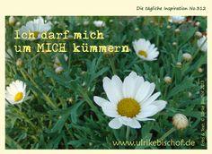 Die tägliche Inspiration No.312 www.inspirationenblog.wordpress.com www.ulrikebischof.de