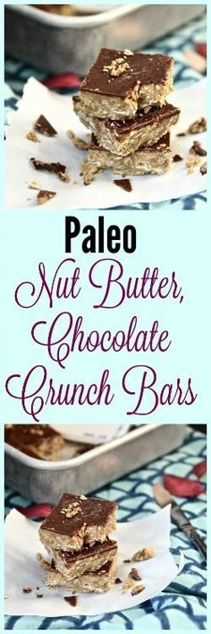 Paleo Nut Butter and Chocolate Crunch Bars (Paleo, Gluten Free, GAPS, Vegan)#paleo #glutenfree #vegan @pureandsimplenurishment Paleo Dessert, Healthy Dessert Recipes, Real Food Recipes, Snack Recipes, Yummy Food, Snacks, Yummy Eats, Vegan Chocolate Bars, Chocolate Crunch