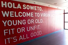 Virgin Active : Hola Soweto Signage Design, Environmental Graphics, My Dream, Arch, Reception, Branding, Interiors, London, Adventure