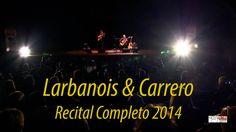 LARBANOIS & CARRERO RECITAL COMPLETO