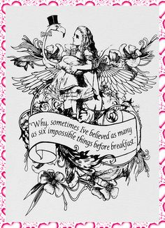 ~ Alice In Wonderland ~ illustration ~ Art ~ Quote ~