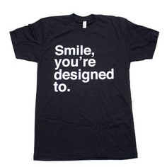 Omg I love this shirt. What a positive message.