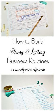 I'm terrible at creating and sticking with routines, but these tips on how to build strong and lasting business routines were so helpful. Now, I get more done and have time for fun and family! Definitely worth the read! | Calyx and Corolla