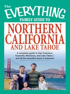 Great Drives Along Highway 1 - Family Guide to Northern California and Lake Tahoe