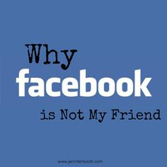 Why Facebook is Not My Friend-Five lessons I've learned from stepping away from Facebook for a week.