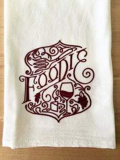 Foodie Flour Sack Towel Embroidered Dish Tea Kitchen Towel, Urban Threads, Winery, Pub, Bar Mop