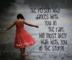 Image result for quotes about dancing in the rain