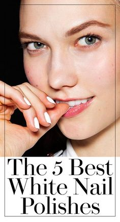 The 5 best bright white nail polishes