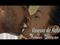 Vanessa da Mata - Nossa Canção (Legendado) Trilha Sonora A Regra do Jogo Tema de Domingas e Cesar - YouTube