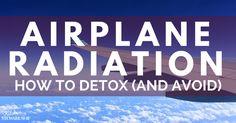 Plane radiation-after traveling should I be detoxing?
