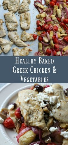 Healthy Baked Greek Chicken and Vegetables. Delicious easy sheet pan dinner recipe(Baking Chicken With Vegetables) Baked Vegetables, Chicken And Vegetables, Healthy Food Blogs, Healthy Baking, Eating Healthy, Healthy Snacks, Clean Eating, Vegetable Recipes, Chicken Recipes