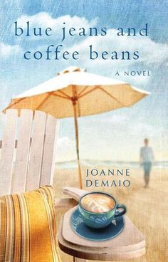 Blue Jeans and Coffee Beans - Joanne DeMaio Ebook