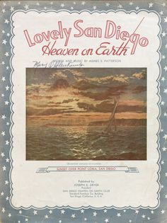 Lovely San Diego, Heaven on Earth. Vince Meades Sheet Music Collection.