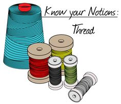 Sewing School - your online source for all things sewing — Know Your Notions: Thread