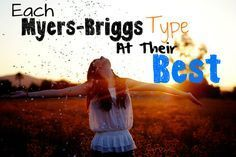 Each Myers-Briggs Type At Their Best
