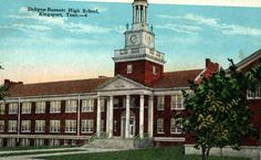 Dobyns-Bennett High School. This school building is now home to John Sevier Middle School.