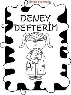 Oluşturacağım deney defterlerime kapak Science Experiments Kids, Science For Kids, Kindergarten Activities, Preschool Activities, Pre School, Lord, Classroom, How To Plan, Education