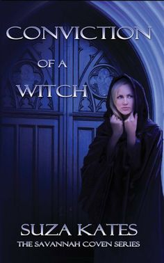 Conviction of a Witch (The Savannah Coven Series Book 2) by Suza Kates, http://www.amazon.com/dp/B004YTMJ66/ref=cm_sw_r_pi_dp_kgO1pb1T878QN